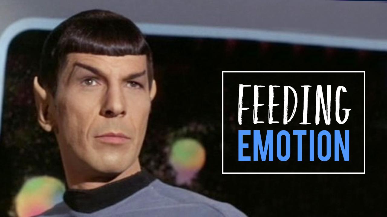 Feeding Emotion