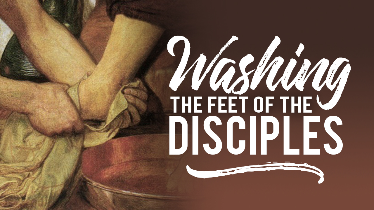 Washing the Disciples Feet
