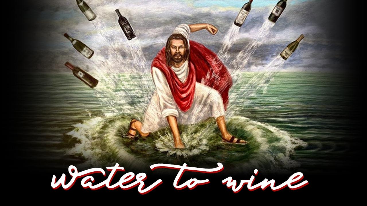 Water to Wine - John 2:1-11