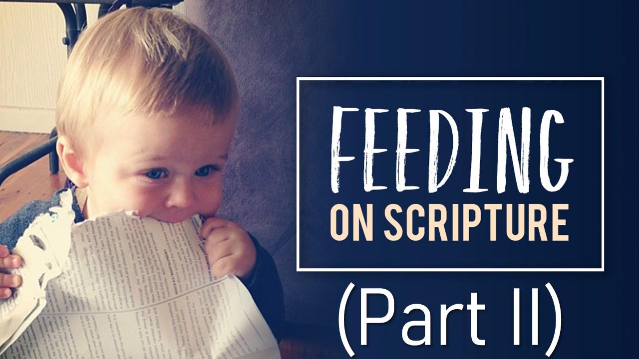 Feeding On Scripture Part 2