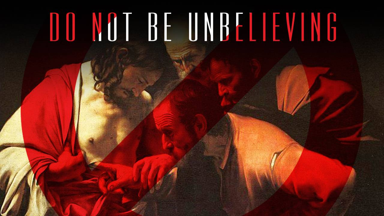 Don't Be Unbelieving